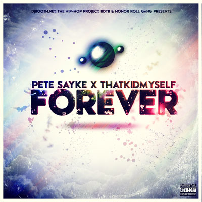 "Pete Sayke x ThatKidMyself ""Forever"" Album Cover"